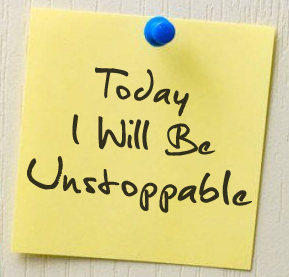 today I will be unstoppable